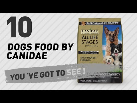 Dogs Food By Canidae // Top 10 Most Popular