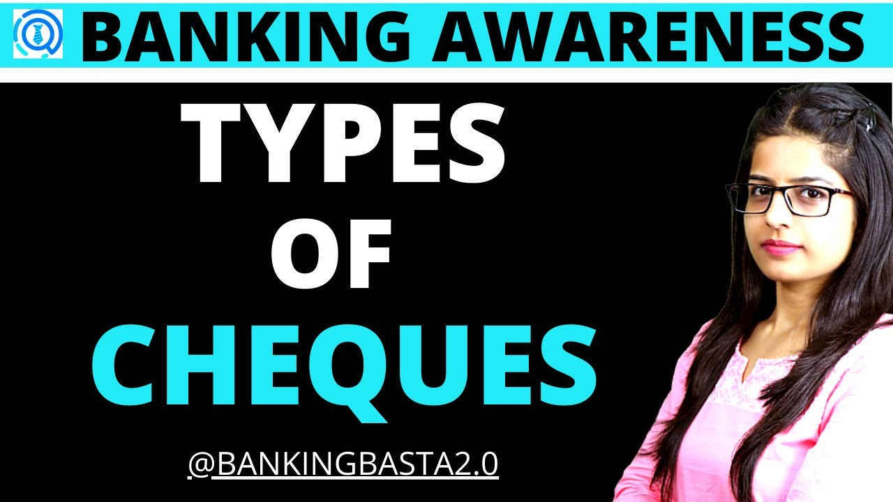 TYPES OF CHEQUES | BANKING AWARENESS 2020 FOR IBPS, SBI, RBI (CLASS - 4)