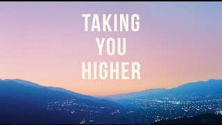 \'Taking You Higher Pt. 3\' (Progressive House Mix)