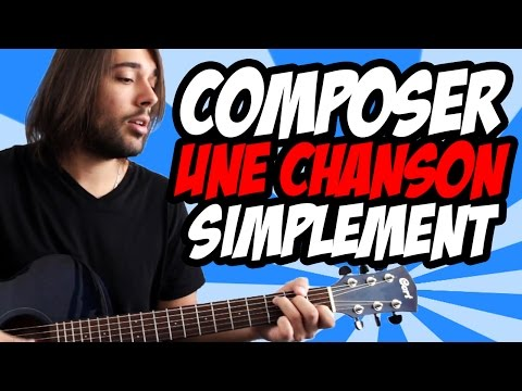 🎸 La façon ultra simple de composer une chanson à la guitare