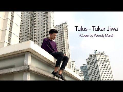 Tulus - Tukar Jiwa (Cover by Wendy Marc)
