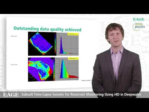 EAGE E-Lecture: Subsalt Time-Lapse Seismic for Reservoir Monitoring by David Chalenski