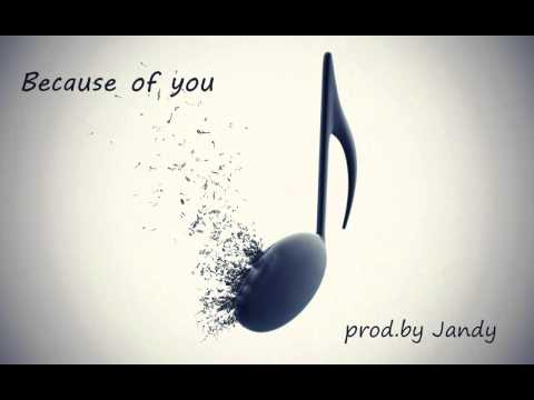 Because of you (pop rnb beat) prod. by Jandy 2012 Mp3