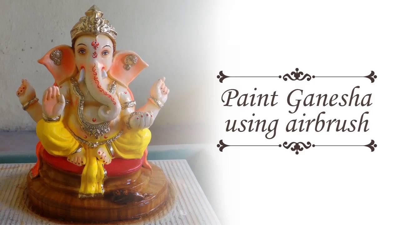 Paint eco friendly Ganesha using Airbrush - YouTube