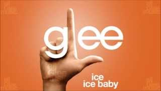 Ice Ice Baby | Glee [HD FULL STUDIO]