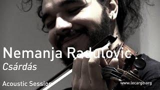 #665 Nemanja Radulovic - Csárdás (Acoustic Session)