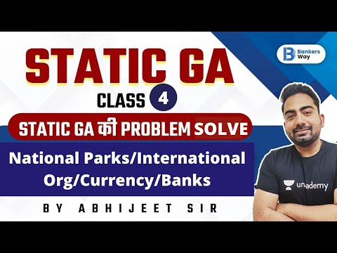 6 PM - Static GA | National Parks/International Org/Currency/Banks | By Abhijeet Mishra | Class-4