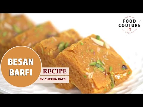 Besan Barfi | Quick And Easy Diwali Sweet | Recipe By Chetna Patel