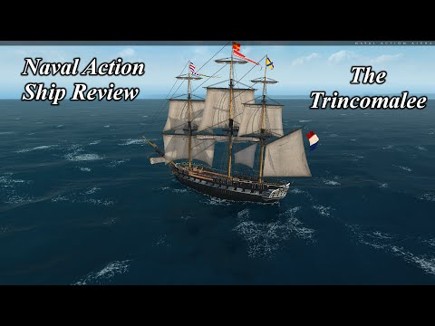 Naval Action Ship Reviews The Trincomalee