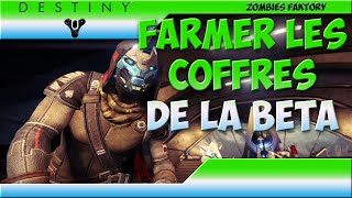 [DESTINY] La technique des coffres pendant la BETA :p