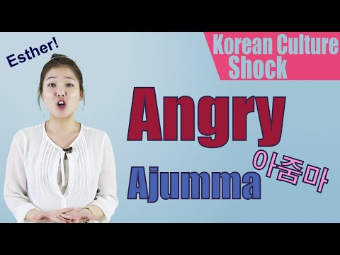 Culture Shock Korea: Angry 아줌마 Ajumma