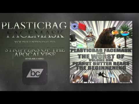 PlasticBag FaceMask - Strippers of the Apocalypse