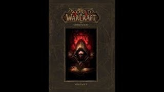 World of Warcraft Chronicle Chapter 4 ''Part 1'' قصة واركرافت
