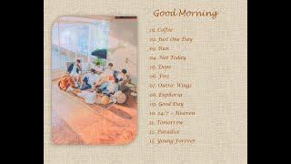 [PLAYLIST] BTS (방탄소년단) - GOOD MORNING
