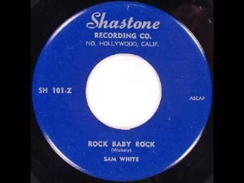 Sam White - Rock Baby Rock