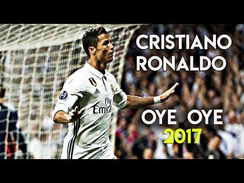 Cristiano Ronaldo  -  Oye Oye - 2017 - HD ft Pitbull