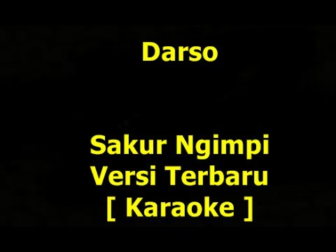 Darso - Sakur Ngimpi Versi Terbaru [ Karaoke ]