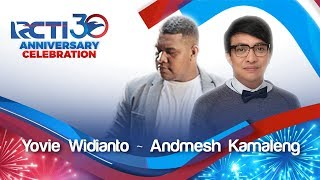 RCTI 30 ANNIVERSARY CELEBRATION Yovie ft Andmesh Cinta Luar Biasa MP3