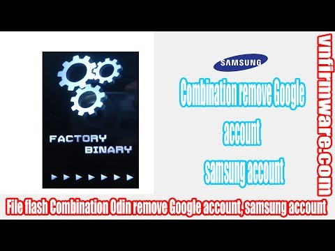 combination-file-flash-odin-remove-google-account-samsung-j200gu