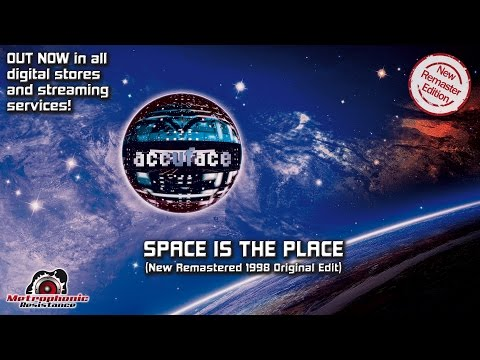 Accuface - Space is the Place (New Remastered 1998 Original Edit)