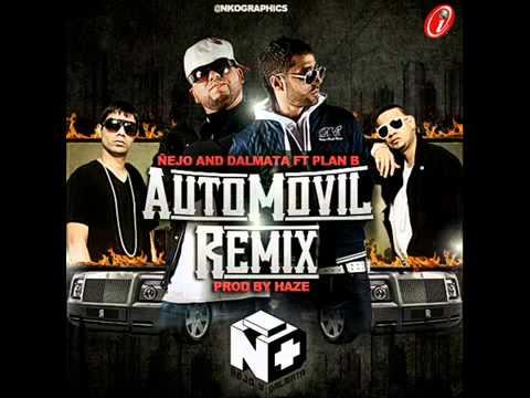 Ñejo & Dalmata Ft. Plan B - Automovil (Official Remix)