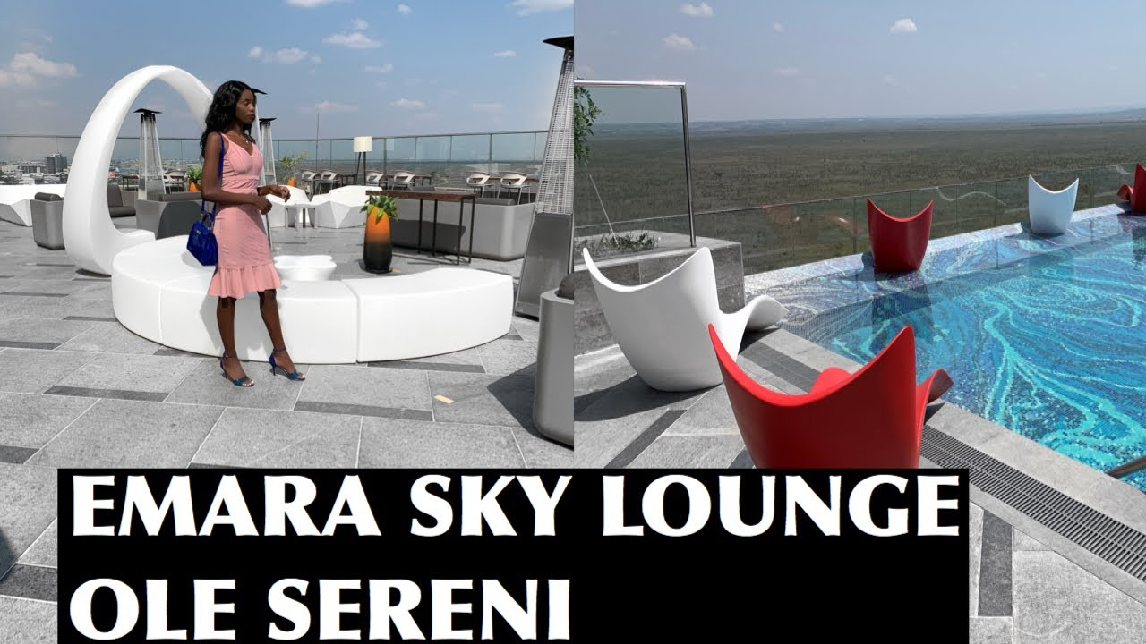 EMARA SKY LOUNGE OLE SERENI | Nairobi Restaurants | prices included |part 5  - YouTube