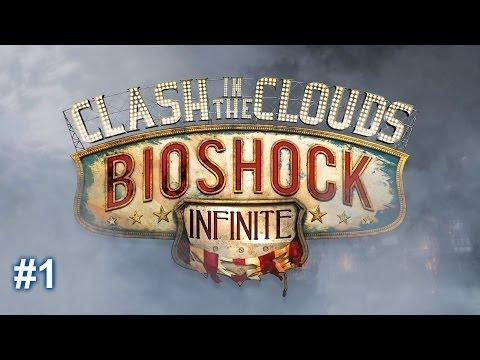 Bioshock Infinite - Clash in the Clouds - Part 1  