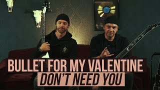 "Download Lagu Bullet for My Valentine - Playthrough of ""Don't Need You"" mp3"