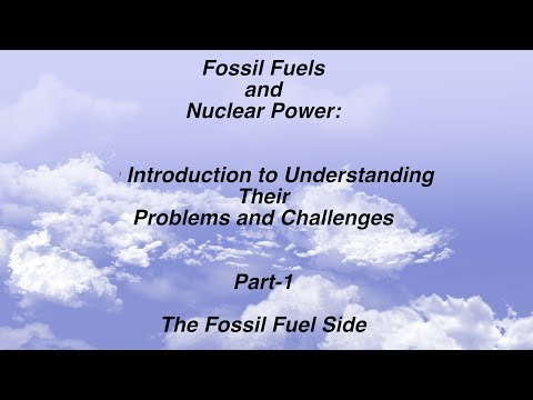 Fossil Fuels and Nuclear Power:  An Introduction