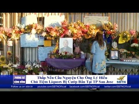 PHÓNG SỰ CỘNG ĐỒNG: Thắp nến cầu nguyện cho ông Lý Hiếu - nạn nhân vụ cướp liquors tại San Jose