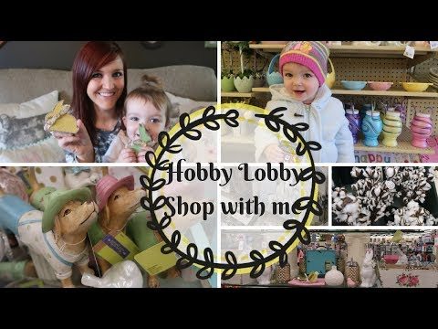 HOBBY LOBBY SHOP WITH ME | SPRING DECOR | DECORATE WITH ME