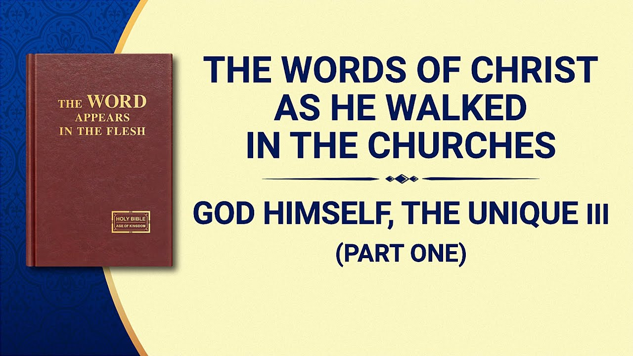 """The Word of God   """"God Himself, the Unique III: God's Authority (II)"""" (Part One)"""