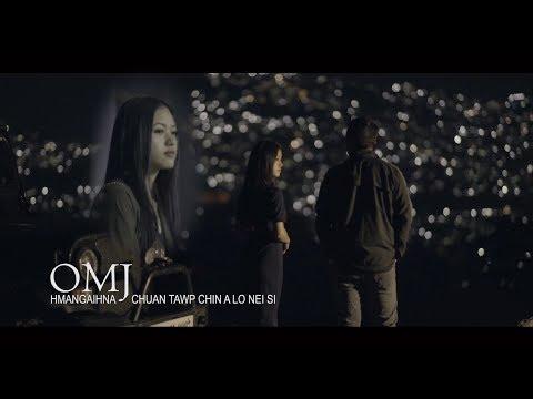 Mizo Hla Thar 2018 | OMJ ft Lungmuana - Hmangaihna chuan tawp chin a lo nei si (OFFICIAL VIDEO)