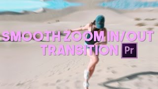 Seamless Zoom In/Out Transition FREE Preset (Sam Kolder Effect)