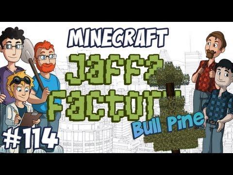 Jaffa Factory 114 - Bull Pine