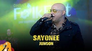 Sayonee | Junoon | Dhaka International FolkFest 2019