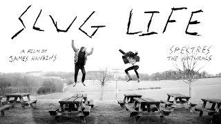 Slug Life - Film Trailer