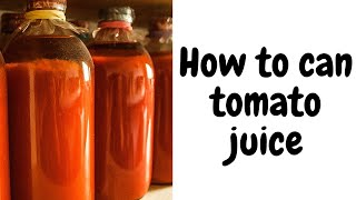 easy way to can tomato juice