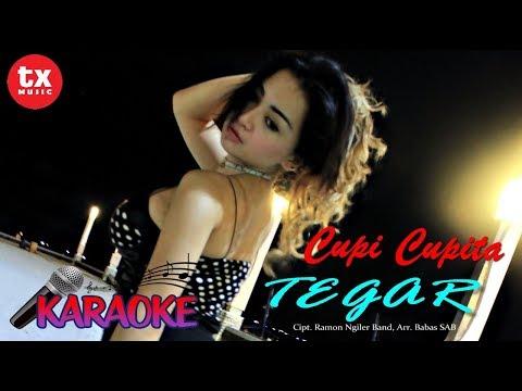 Single Terbaru Cupi Cupita - TEGAR ( Karaoke)
