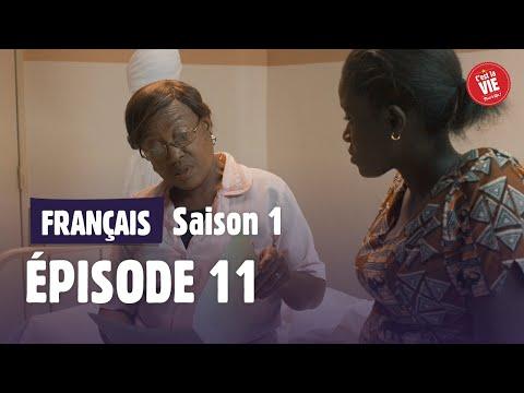 C'EST LA VIE : Saison 1 • Episode 11 - FAUX-SEMBLANTS