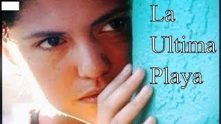 peliculas - LA ULTIMA PLAYA