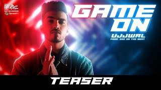 Game On (Teaser) - Ujjwal | Sez On The Beat | Techno Gamerz