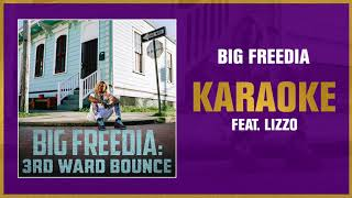 Big Freedia - Karaoke feat. Lizzo (Official Audio)