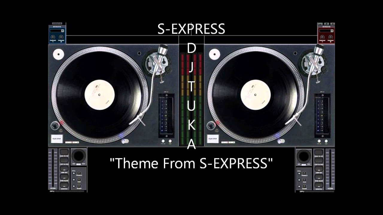 "S-EXPRESS - ""Theme From S-EXPRESS"""