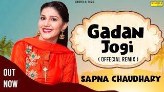 SAPNA CHAUDHARY :- Gadan Jogi ( Offecial Remix ) Haryanvi Songs Haryanvai 2020 | Dj Remix Sonotek
