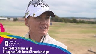 Excited For Gleneagles | European Golf Team Championships