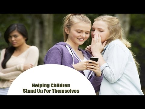 Helping Children  Stand Up For Themselves