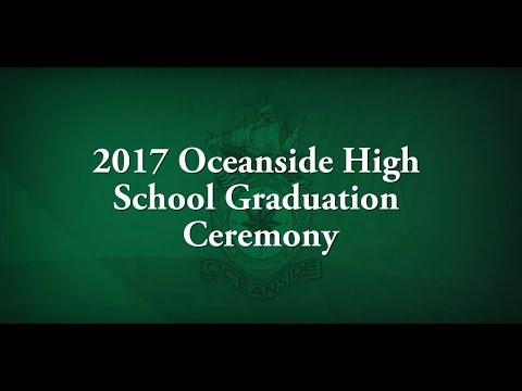 2017 Oceanside High School Graduation Ceremony