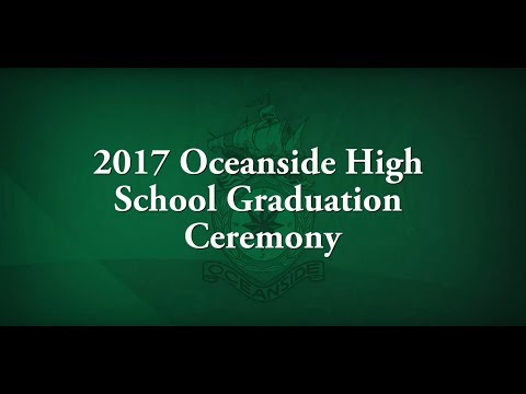 2017 Oceanside High School Graduation Ceremony