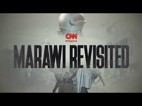CNN Philippines Presents: Marawi Revisited